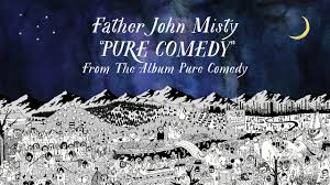 """Track Review: """"Pure Comedy"""" – Father John Misty"""